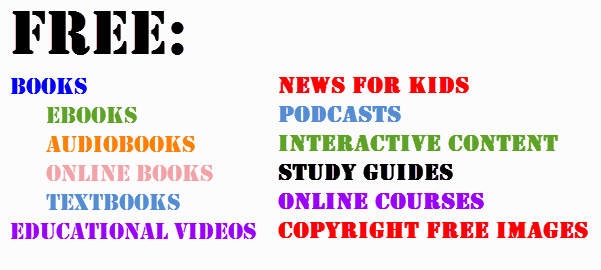 Free eBooks, Educational Videos, Online Books, News for Kids, Audio Books,  Podcasts, Study Guides, Online Courses & Copyright Free Images (Use the 10  blue ...